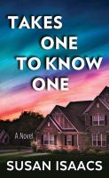 Cover image for Takes one to know one : a novel