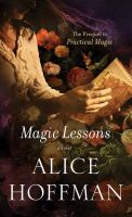 Cover image for Magic lessons : a novel