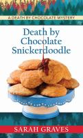 Cover image for Death by chocolate snickerdoodle