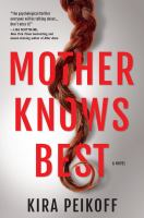 Cover image for Mother knows best : a novel of suspense