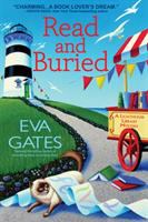 Cover image for Read and buried : a lighthouse library mystery