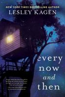 Cover image for Every now and then : a novel