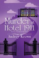 Cover image for Murder at Hotel 1911