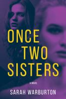 Cover image for Once two sisters : a novel