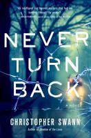 Cover image for Never turn back : a novel