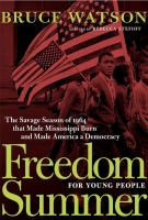 Cover image for Freedom Summer for young people : the violent season that made Mississippi burn and made America a democracy