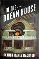 Cover image for In the dream house : a memoir