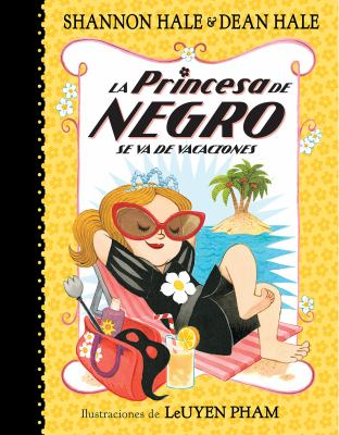 Cover image for La Princesa de Negro se va de vacaciones