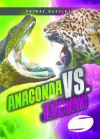 Cover image for Anaconda vs. jaguar