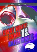 Cover image for Great white shark vs. killer whale