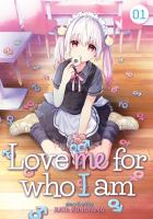 Cover image for Love me for who I am, Vol. 1