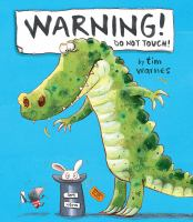 Cover image for Warning! : do not touch!