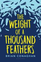 Cover image for The weight of a thousand feathers