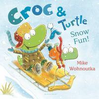 Cover image for Croc & Turtle: snow fun!