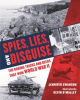 Cover image for Spies, lies, and disguise : the daring tricks and deeds that won World War II