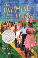 Cover image for This promise of change : one girl's story in the fight for school equality