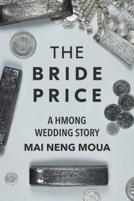 Cover image for The bride price : a Hmong wedding story