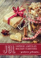 Cover image for Jul : Swedish American holiday traditions
