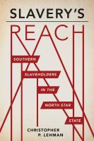 Cover image for Slavery's reach : Southern slaveholders in the North Star State