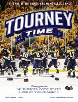 Cover image for Tourney time : stories from the Minnesota Boys' State Hockey Tournament