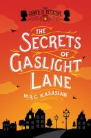 Cover image for The secrets of Gaslight Lane