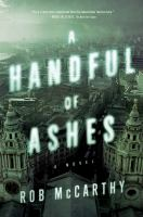 Cover image for A handful of ashes : a novel