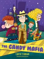 Cover image for The candy mafia