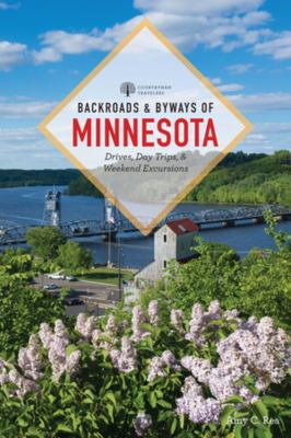 Cover image for Backroads & byways of Minnesota : drives, daytrips & weekend excursions