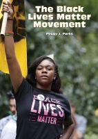 Cover image for The Black Lives Matter movement