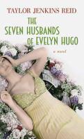 Cover image for The seven husbands of Evelyn Hugo
