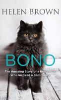 Cover image for Bono : the amazing story of a rescue cat who inspired a community