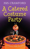 Cover image for A catered costume party : a mystery with recipes