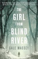 Cover image for The girl from Blind River : a novel