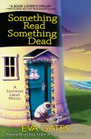 Cover image for Something read, something dead : a lighthouse library mystery