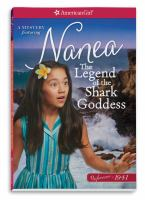 Cover image for The legend of the Shark Goddess : a Nanea mystery