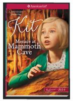 Cover image for Menace at Mammoth Cave : a Kit mystery