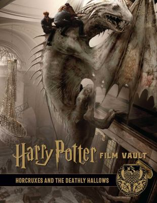 Cover image for Harry Potter film vault. volume 3, Horcruxes and The Deathly Hallows