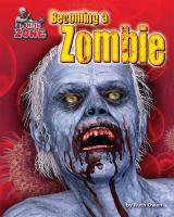 Cover image for Becoming a zombie