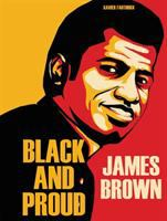 Cover image for James Brown : black and proud