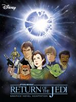 Cover image for Star Wars. Return of the Jedi : graphic novel adaptation