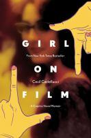 Cover image for Girl on film : a graphic novel memoir