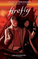 Cover image for Firefly. The unification war. Part three