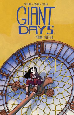 Cover image for Giant days. Volume thirteen