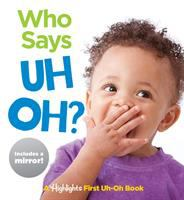 Cover image for Who says uh oh?