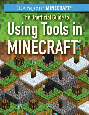 Cover image for The unofficial guide to using tools in Minecraft