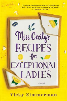 Cover image for Miss Cecily's recipes for exceptional ladies : a novel
