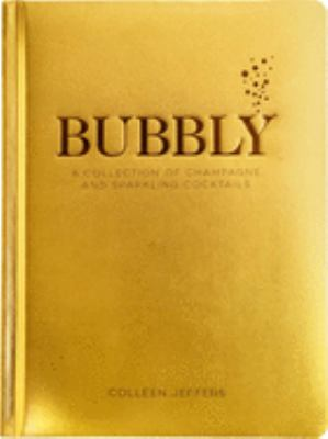 Cover image for Bubbly : a collection of champagne and sparkling cocktails