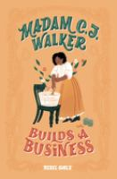Cover image for Madam C. J. Walker builds a business