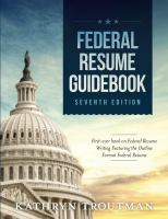 Cover image for Federal resume guidebook : first-ever book on federal resume writing featuring the outline format federal resume