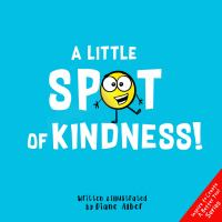 Cover image for A little spot of kindness